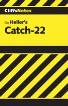 CliffsNotes on Heller's Catch-22 by Charles A Peek
