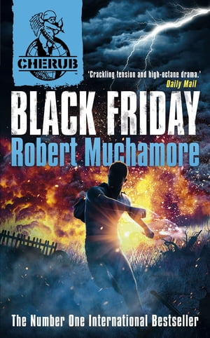 CHERUB: Black Friday Book 15