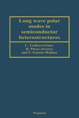 Book Long Wave Polar Modes in Semiconductor Heterostructures by C. Trallero-Giner