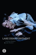 Lake Disappointment by Lachlan Philpott