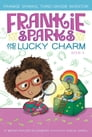 Frankie Sparks and the Lucky Charm Cover Image