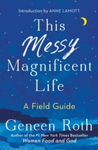 This Messy Magnificent Life Cover Image