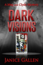 Dark Visions by Janice Gallen