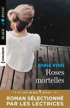 Roses mortelles by Jenna Ryan