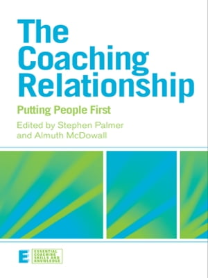 The Coaching Relationship Putting People First