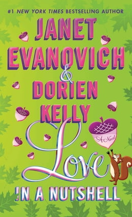 Book Love in a Nutshell: A Novel by Janet Evanovich