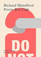 Pretty Boy Tigh by Richard Blandford