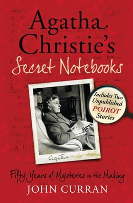 Book Agatha Christie's Secret Notebooks: Fifty Years of Mysteries in the Making - Includes Two… by John Curran