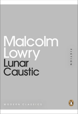 Book Lunar Caustic by Malcolm Lowry