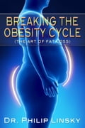 Breaking the Obesity Cycle