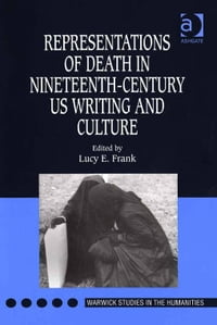 Representations of Death in Nineteenth-Century US Writing and Culture