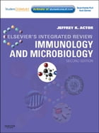 Elsevier's Integrated Review Immunology and Microbiology: with STUDENT CONSULT Online Access