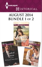 Harlequin Historical August 2014 - Bundle 1 of 2: Beguiled by Her Betrayer\Salvation in the Rancher…