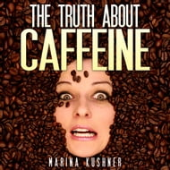 Truth About Caffeine, The