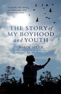 The Story of my Boyhood and Youth e86fe2d4-f045-4d98-8f69-423a125114e9