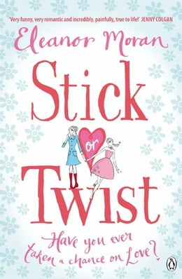 Book Stick Or Twist by Eleanor Moran