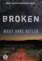 Broken by Mary Anne Butler