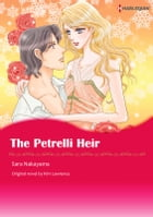 THE PETRELLI HEIR: Harlequin Comics by Kim Lawrence
