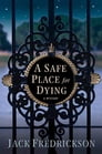 A Safe Place for Dying Cover Image
