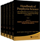 Handbook of Porphyrin Science (Volumes 36 40): With Applications to Chemistry, Physics, Materials Science, Engineering, Biology and Medicine by Karl M Kadish