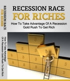 Recession Race For Riches by Anonymous