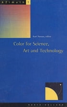 Color for Science, Art and Technology by Kurt Nassau