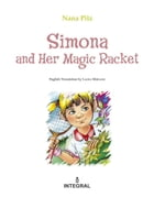 Simona and Her Magic Racket by Nana Pitz