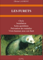 LES FURETS by Olivier LAURENT