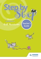 Step by Step Book 3 Teacher's Guide by Gill Matthews