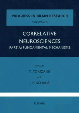 Book Correlative Neurosciences: Fundamental Mechanisms by Tokizane, T.