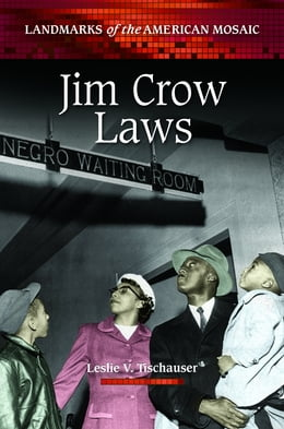 Book Jim Crow Laws by Leslie V. Tischauser