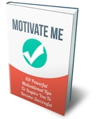 Motivate Me by Anonymous