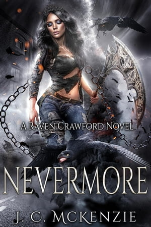 Nevermore: Raven Crawford, #2 by J. C. McKenzie