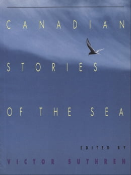 Book Canadian Stories of the Sea by Victor Suthern