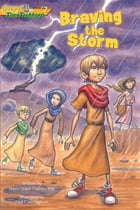 Braving the Storm (Gopsel Time Trekkers #2) by Maria Grace Dateno FSP