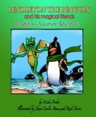 Pendleton The Penguin and His Magical Friends: Pendleton's Vacation Adventure by Mike Proko