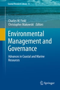 Environmental Management and Governance: Advances in Coastal and Marine Resources