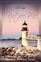 Notice Me by Lili Lam