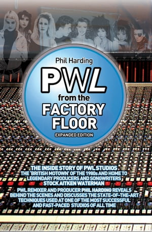 PWL: From The Factory Floor