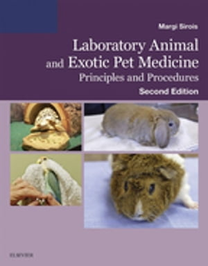 Laboratory Animal and Exotic Pet Medicine Principles and Procedures