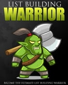 List Building Warrior by Anonymous
