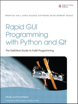 Rapid GUI Programming with Python and Qt The Definitive Guide to PyQt Programming