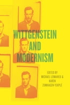 Wittgenstein and Modernism
