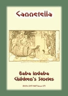 CANNETELLA - An Italian Children's Story: Baba Indaba Children's Stories - Issue 175 by Anon E. Mouse