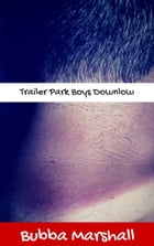 Trailer Park Boys Downlow by Bubba Marshall