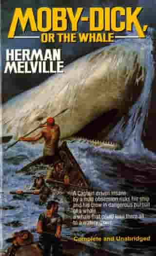 Moby Dick: Or the Whale by Herman Melville