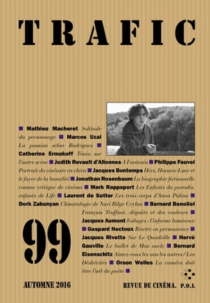Trafic 99 (Automne 2016) by Collectifs