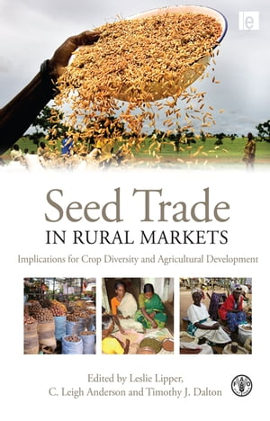 Seed Trade in Rural Markets Implications for Crop Diversity and Agricultural Development