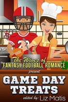 Game Day Treats by Liz Matis