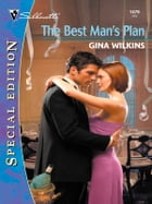 The Best Man's Plan by Gina Wilkins